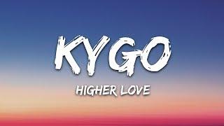 Kygo Whitney Houston Higher Love Lyrics.mp3