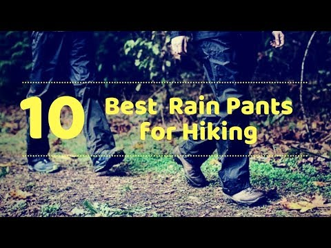 10 Best Rain Pants for Hiking Tactical Gears Lab 2020