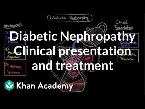 Diabetic nephropathy - Clinical presentation & treatment | NCLEX-RN | Khan Academy