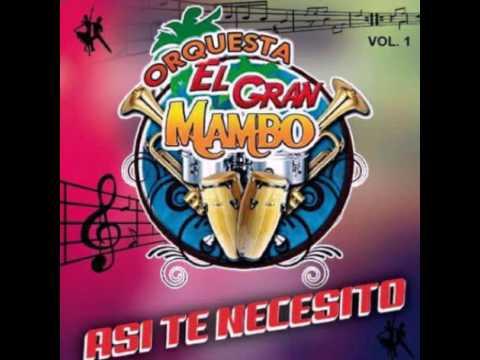 Orquesta El Gran Mambo  Ya Viene el Lunes