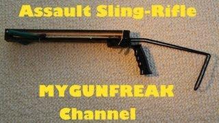 Assault Sling-Rifle ! / MyGunFreaks Channel