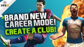 A BRAND NEW FIFA 16 CAREER MODE! CREATE A CLUB!!!