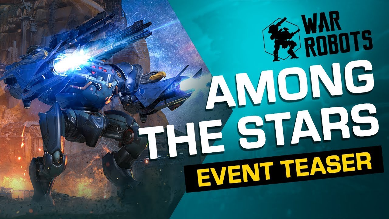 "War Robots ""Among the Stars"" Event Trailer (2019)"
