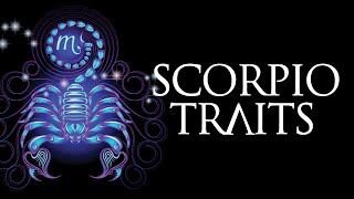 Scorpio Personality Traits (Scorpio Traits and Characteristics)