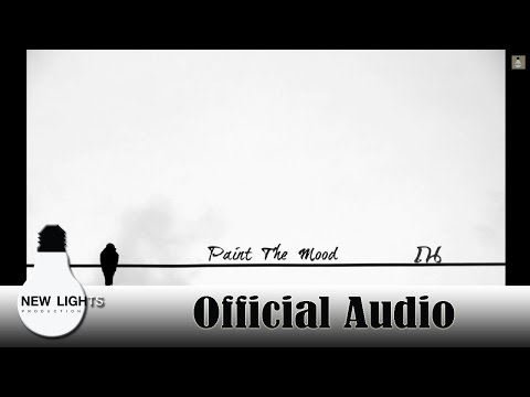 Paint the mood - ณ (Official audio)