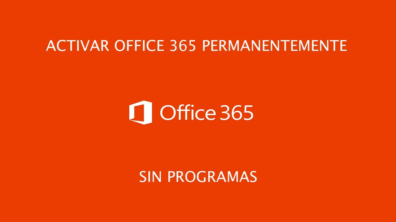 Activar permanentemente Office 365