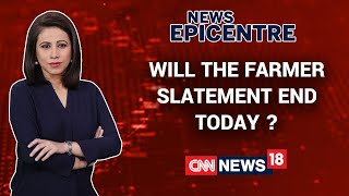 Farmer Stir Escalates, When Will The Statement See An End? | News Epicentre With Marya Shakil