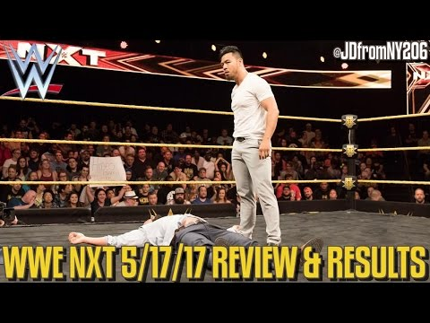 WWE NXT 5/17/17 Review Results & Reactions: NXT TAKEOVER CHICAGO GO HOME SHOW!