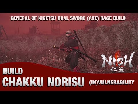 Nioh - Chakku Norisu Dual Sword Build (Way of the Wise Invulnerable Build)