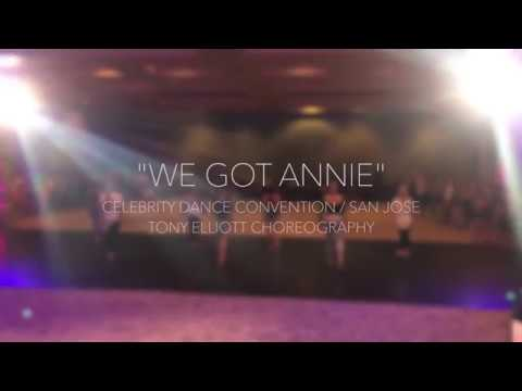 WE GOT ANNIE  CELEBRITY DANCE CONVENTION  TONY ELLIOTT CHOREOGRAPHY