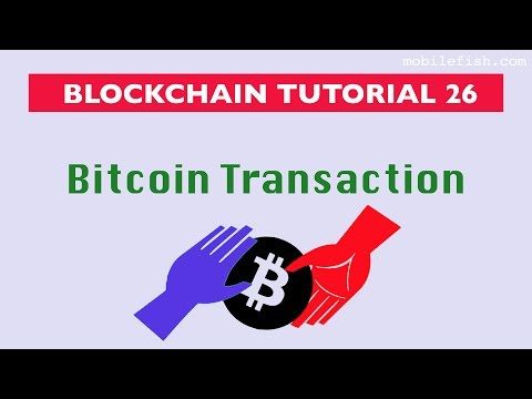 Blockchain tutorial 26: Bitcoin transaction