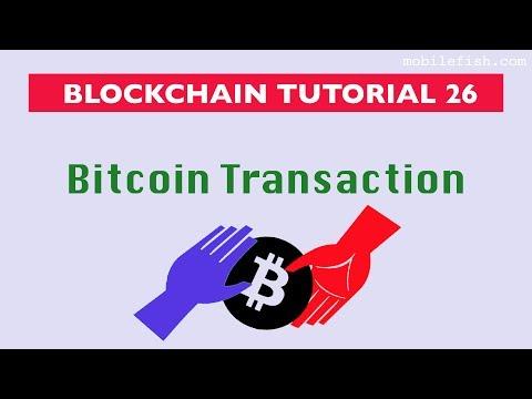 Blockchain tutorial 26: Bitcoin transaction