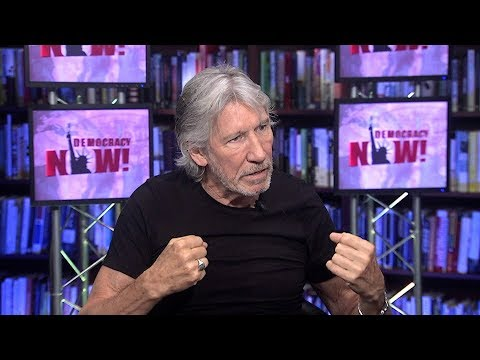 "Pink Floyd Founder Roger Waters: BDS is One of ""Most Admirable"" Displays of Resistance in the World"