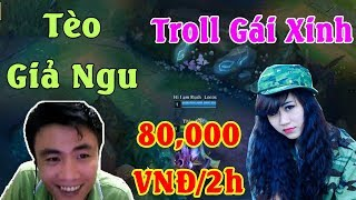 Tèo Giả Ngu Troll Em Gái 80,000 VNĐ/2h | ThrowThi