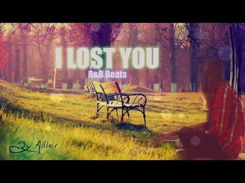 """I Lost You""   R&B Love Song Instrumental   Emotional R&B Rap Beat"