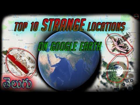 Top 10 STRANGE Google Locations | Mystery & Weird | Dark Universe TELUGU #EP-6