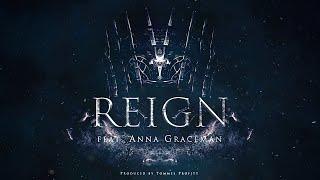 Reign - Tommee Profitt (feat. Anna Graceman)