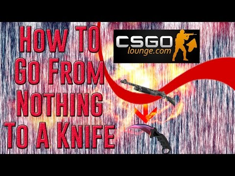 How To Make Profit On CS:GO Lounge, How To Trade From Nothing To A Knife