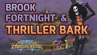 Thiller Bark and Brook Fortnights! News! [One Piece Treasure Cruise]