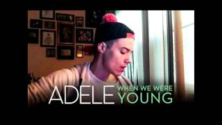 When We Were Young Adele 1 hour non stop - LEROY SANCHEZ Cover