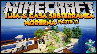 Minecraft: Ilha e Casa Subterrânea Moderna (Parte 11 +DOWNLOAD)