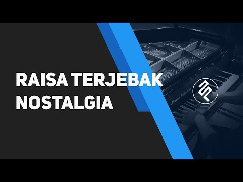 Raisa Terjebak Nostalgia PIANO COVER tutorial with CHORD and LYRIC by fxpiano