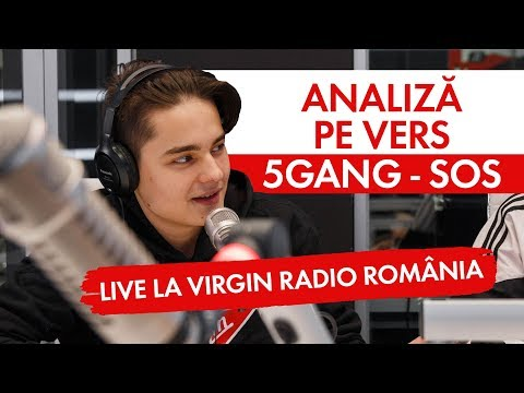 5GANG - SOS | Analiza pe vers (LIVE @ Virgin Radio Romania)