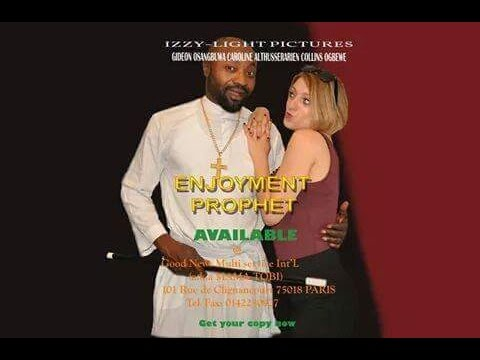 Enjoyment Prophet, Latest Paris Nollywood full Movie