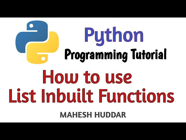 How to use List Inbuilt Function in Python - Python Tutorial  by Mahesh Huddar