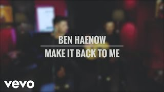 Ben Haenow - Make It Back To Me (Acoustic)