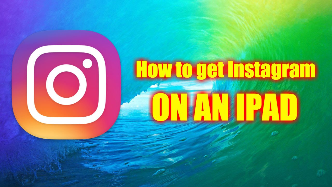 Can you download instagram on ipad