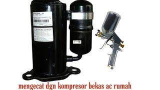 Compresor bekas ac bisa untuk ngecat dengan spray gun