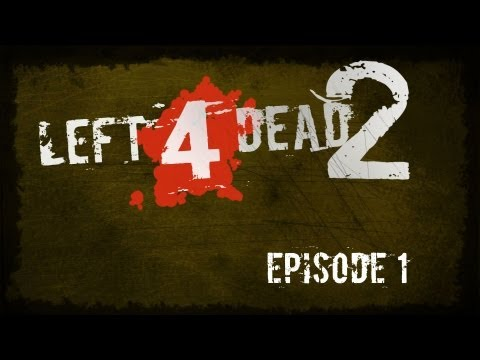 Left 4 Dead 2 - Episode 1 - With W92Baj, VintageBeef, PauseUnpause and Millbee.
