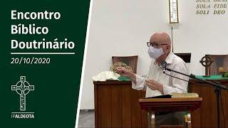 Encontro Bíblico Doutrinário (20/10/2020) - Rev. Edenildo Fonteles