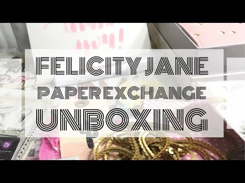 FELICITY JANE PAPER EXCHANGE UNBOXING #1