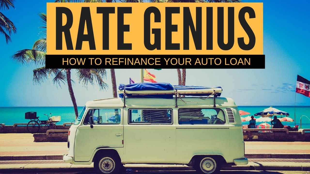 RateGenius Auto Loan Review  How to refinance your car loan   YouTube RateGenius Auto Loan Review  How to refinance your car loan