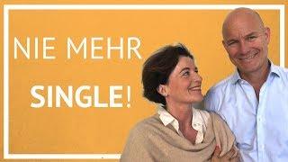 Wie Sie endlich den richtigen Partner finden | Nicht mehr single sein!