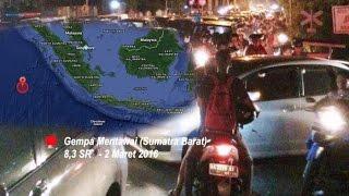 Live Report GEMPA SUMATRA BARAT 8,3 SR Warga Padang Berlarian Keluar Rumah - Berita 2 Maret 2016