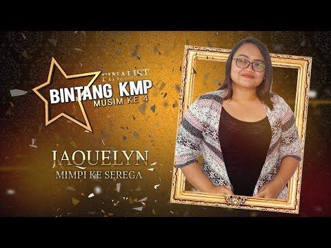 #BKMP4 | Finalist | Jacquelynn - Mimpi Ke Serega