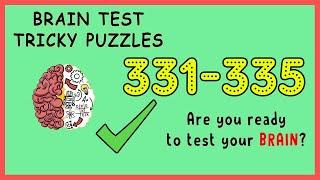 Brain Test Level 331 332 333 334 335 Solution Walkthrough