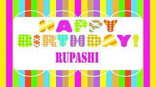 Rupashi  Birthday Wishes & Mensajes Happy Birthday RUPASHI