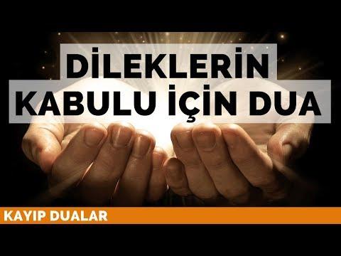 Dileklerin Kabulu İçin Dua | Kayıp...