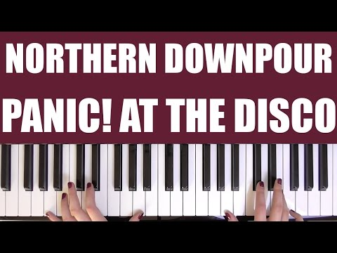 HOW TO PLAY: NORTHERN DOWNPOUR - PANIC! AT THE DISCO