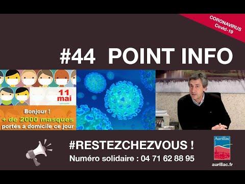 #44 Point d'information Pierre Mathonier - maire - mercredi 29 avril covid-19
