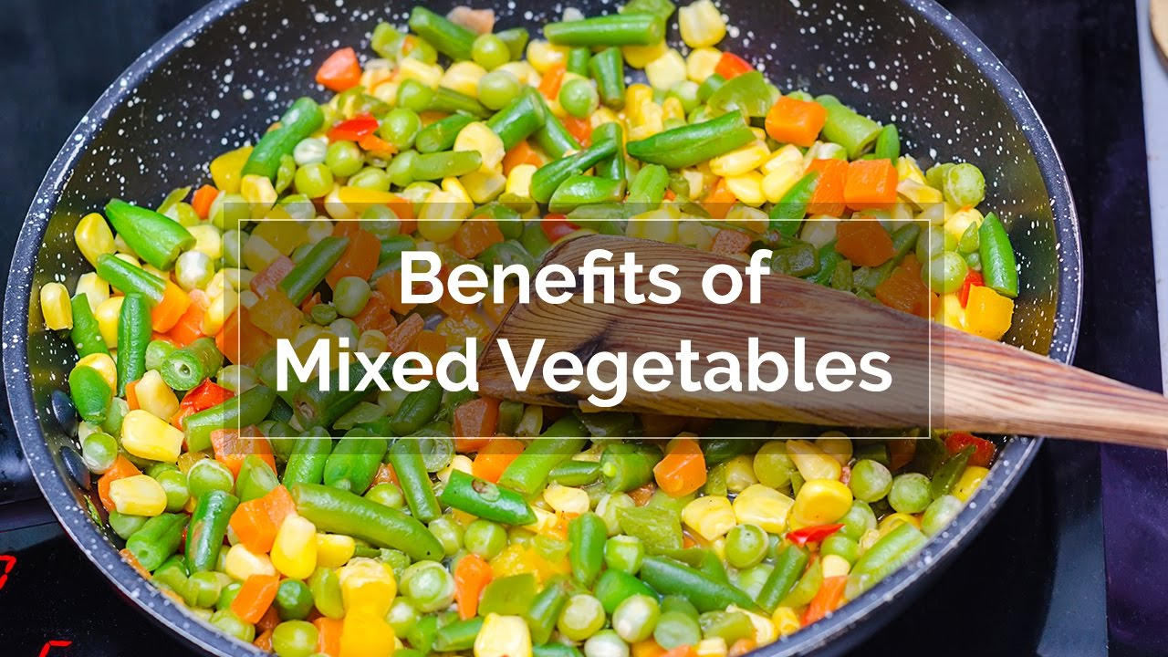 benefits of mixed vegetables | vegetables for health | healthy tips