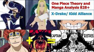 One Piece Theory & Manga Anlaysis: *X-DRAKE/ KIDD ALLIANCE?* 828+  SPOILERS!!!