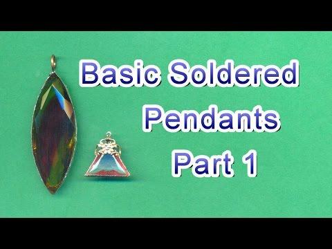 Basic Soldered Jewelry Pendants Part 1