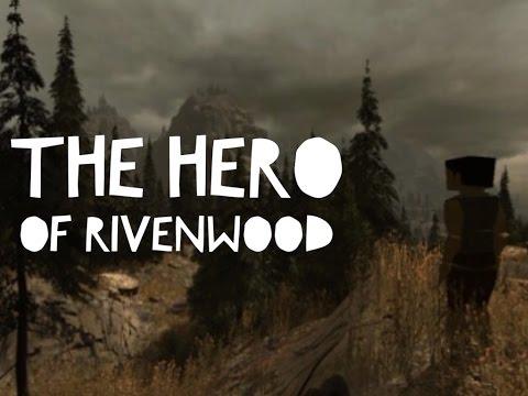The Hero of Rivenwood Kickstarter!