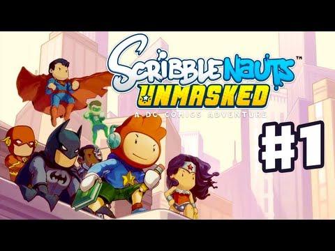 Scribblenauts Unmasked - Gameplay Walkthrough Part 1 - A DC Comics Adventure! (PC, Wii U, 3DS)