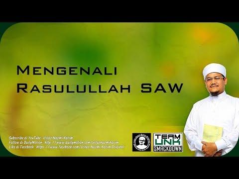 Ustaz Nazmi Karim: Mengenal Rasulullah SAW (Zaman Remaja)